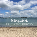 Taking Stock of My Life