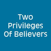 sermon_twoprivileges