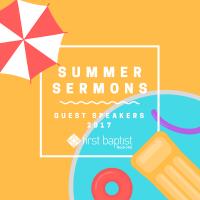 Summer Sermon Series 2017