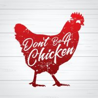 Copy of Don't Be a Chicken 16x9 (1)
